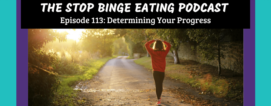 Ep #113: Determining Your Progress