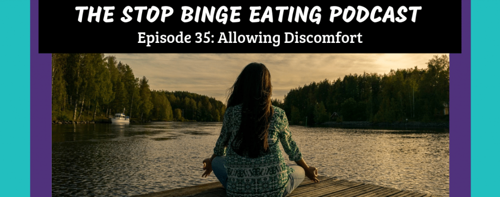Ep #35: Allowing Discomfort