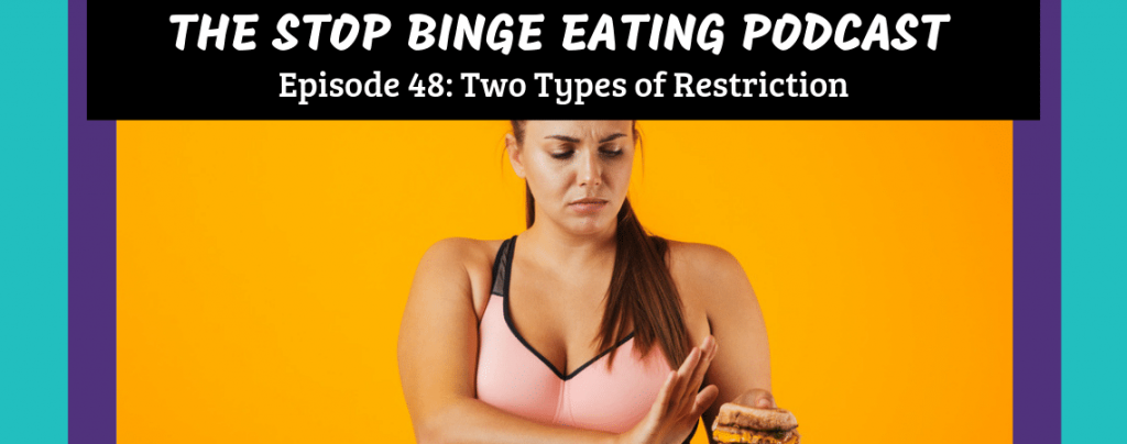Ep #48: Two Types of Restriction