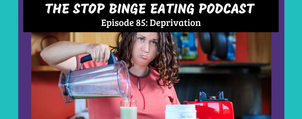 Ep #85: Deprivation