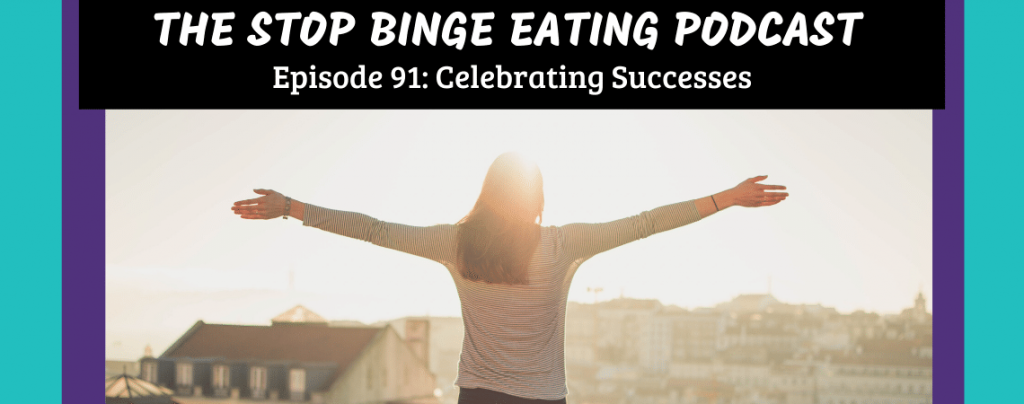 Ep #91: Celebrating Successes